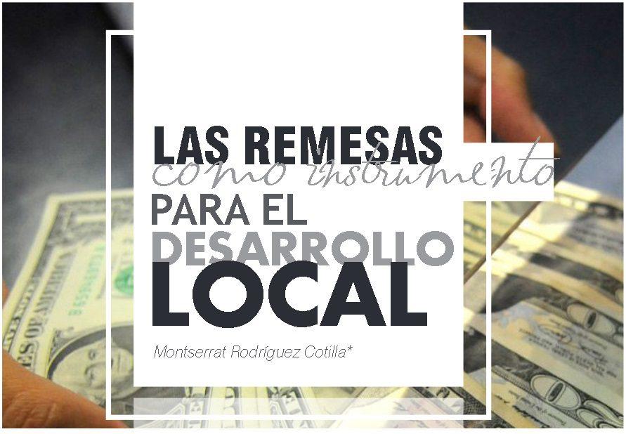 Las remesas como instrumento para el desarrollo local | Autor Montserrat Rodríguez Cotilla
